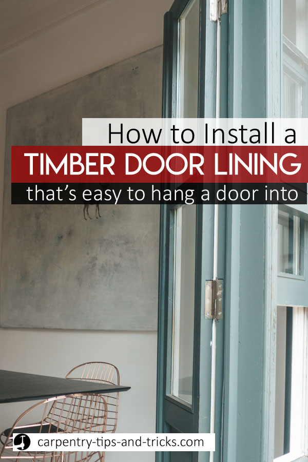 How to install a door lining plumb, square & level