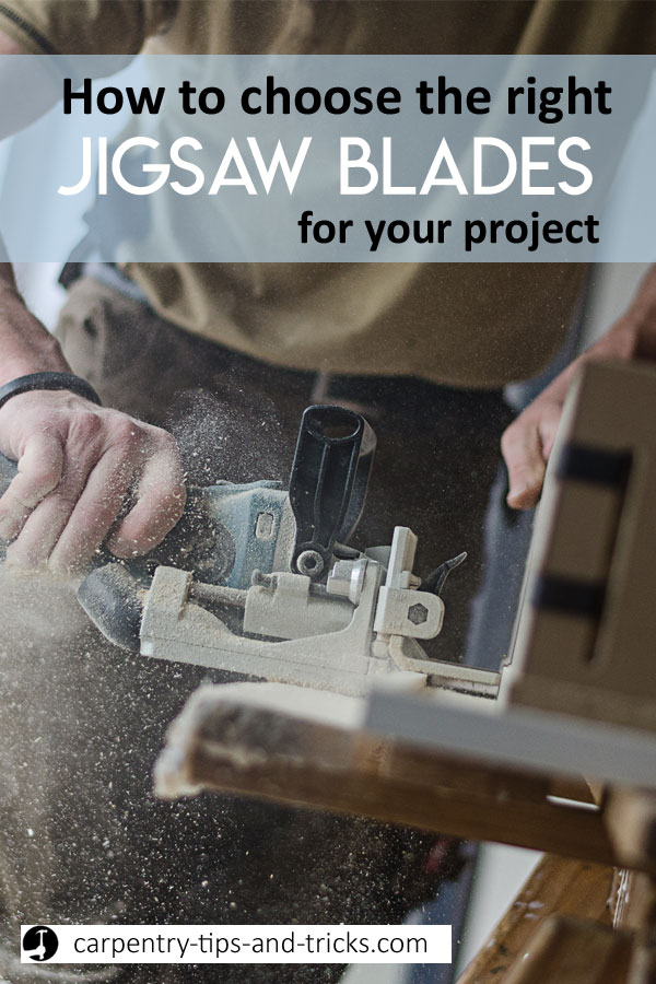 How to choose the best Jigsaw blade for your project